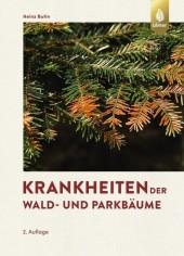 Krankheiten der Wald- und Parkbäume