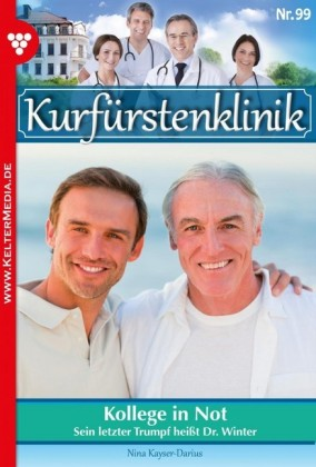 Kurfürstenklinik 99 - Arztroman