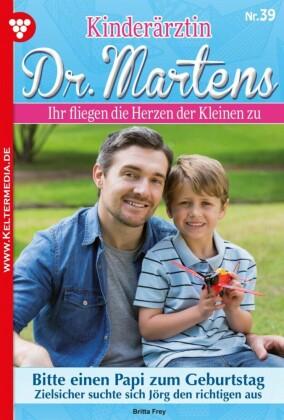 Kinderärztin Dr. Martens 39 - Arztroman