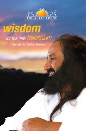 Wisdom for the New Millennium