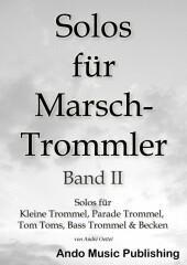 Solos für Marschtrommler -Band 2