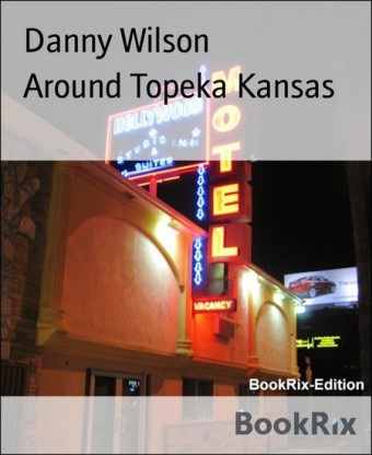 Around Topeka Kansas