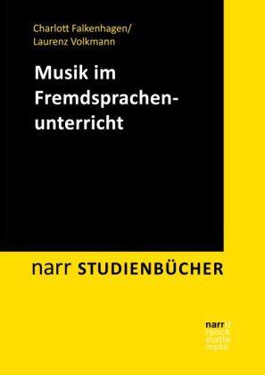Falkenhagen, Charlott: Musik im Fremdsprachenunterricht