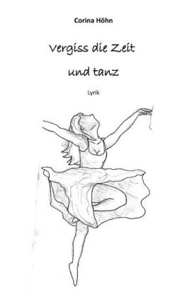Vergiss die Zeit und tanz