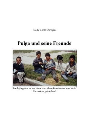 Pulga und seine Freunde