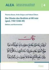Der Diwan des Ibrahim al-Mi'mar (gest. 749/1348-49)