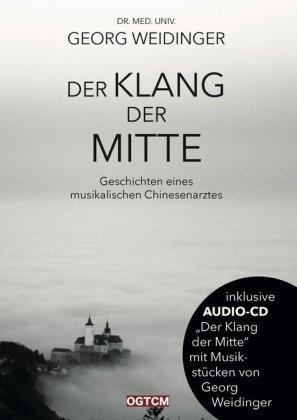 Der Klang der Mitte, m. Audio-CD