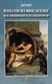 Revolution der Moraltheologie