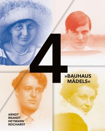 """4 """"Bauhausmädels"""""""