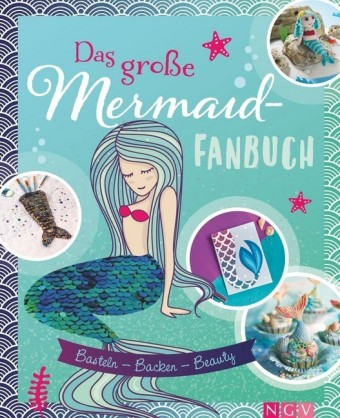 Das große Mermaid-Fanbuch