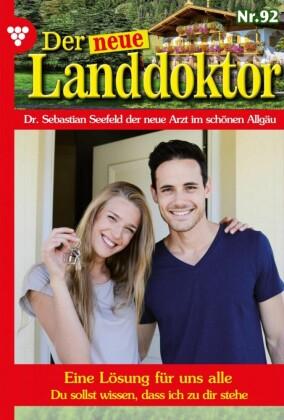 Der neue Landdoktor 92 - Arztroman