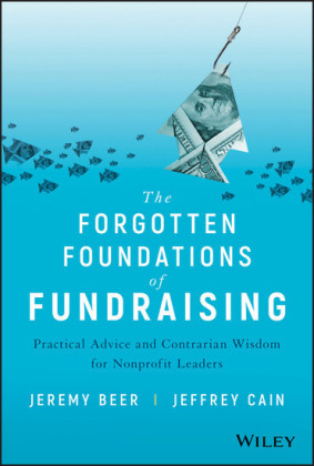The Forgotten Foundations of Fundraising