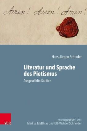 Literatur und Sprache des Pietismus