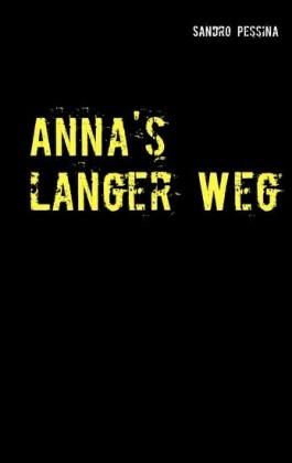 Anna's langer Weg