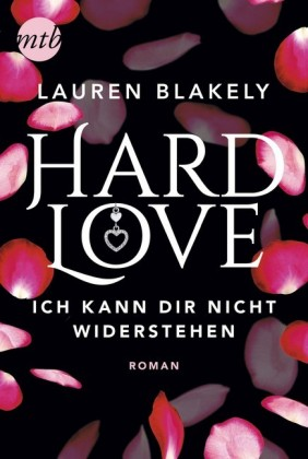 Hard Love - Ich kann dir nicht widerstehen!