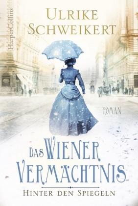 Hinter den Spiegeln - Das Wiener Vermächtnis