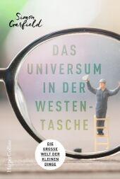 Das Universum in der Westentasche - Die große Welt der kleinen Dinge Cover