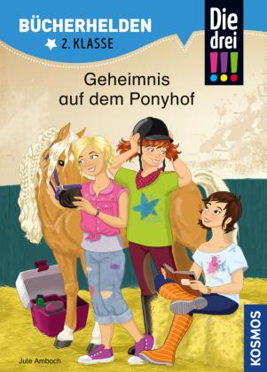 Die drei !!!, Geheimnis auf dem Ponyhof