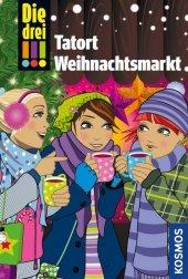 Die drei !!!, Tatort Weihnachtsmarkt