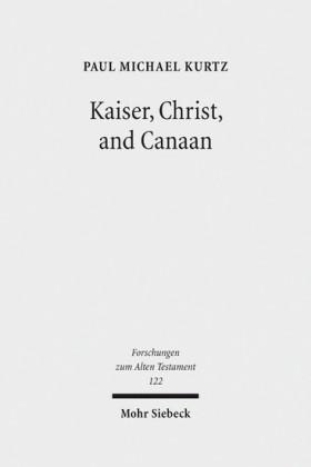 Kaiser, Christ, and Canaan