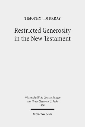Restricted Generosity in the New Testament