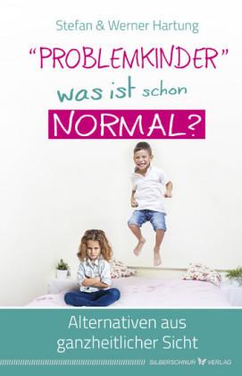 'Problemkinder' - was ist schon normal?