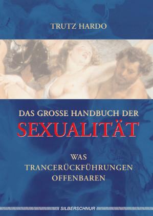 Das grosse Handbuch der Sexualität