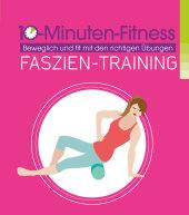 10-Minuten-Fitness Faszien-Training