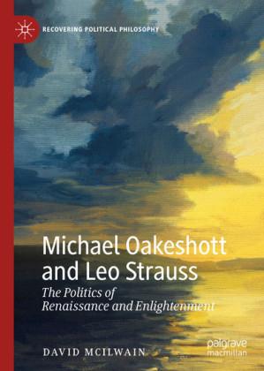 Michael Oakeshott and Leo Strauss
