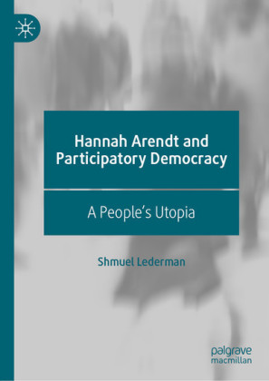 Hannah Arendt and Participatory Democracy