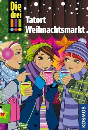 Die drei !!!, Tatort Weihnachtsmarkt (drei Ausrufezeichen)