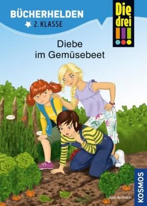 Die drei !!!, Bücherhelden 2. Klasse, Diebe im Gemüsebeet (drei Ausrufezeichen)
