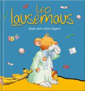 Leo Lausemaus lässt sich nicht ärgern Cover