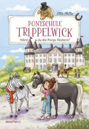 Ponyschule Trippelwick - Hörst du die Ponys flüstern?