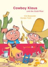 Cowboy Klaus und die Gold-Rosi