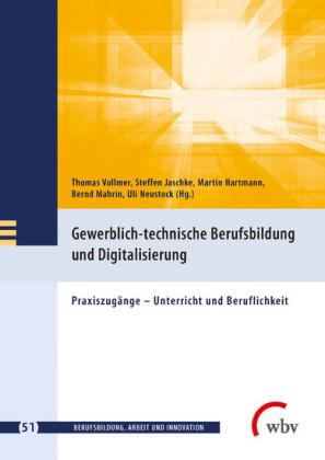 Gewerblich-technische Berufsbildung und Digitalisierung