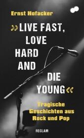 'Live fast, love hard and die young'. Tragische Geschichten aus Rock und Pop