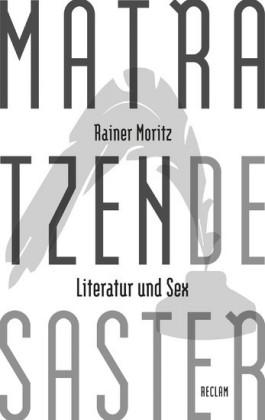 Matratzendesaster. Literatur und Sex