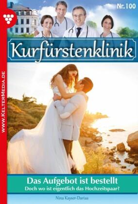 Kurfürstenklinik 100 - Arztroman