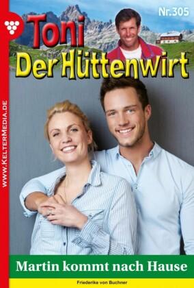 Toni der Hüttenwirt 305 - Heimatroman