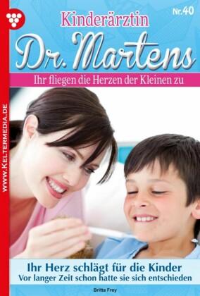 Kinderärztin Dr. Martens 40 - Arztroman