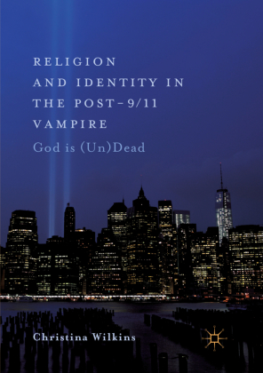 Religion and Identity in the Post-9/11 Vampire