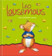Leo Lausemaus hat schlechte Laune Cover
