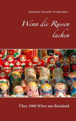 Wenn die Russen lachen