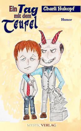 Ein Tag mit dem Teufel