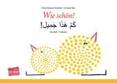 Wie schön!, Deutsch-Arabisch