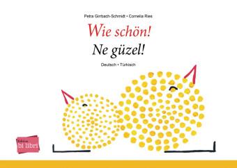 Wie schön!, Deutsch-Türkisch
