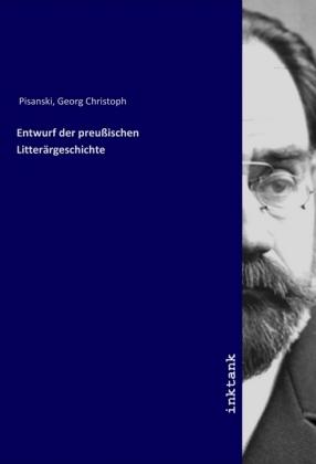 Entwurf der preußischen Litterärgeschichte