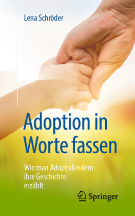Adoption in Worte fassen