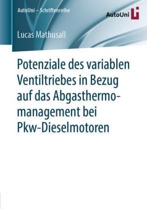Potenziale des variablen Ventiltriebes in Bezug auf das Abgasthermomanagement bei Pkw-Dieselmotoren